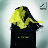 ASHFIELDS - We Don't Talk