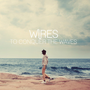Wires - Vine & Valour