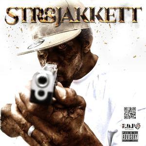 Str8jakkett - DVS for Life