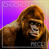 Chuchoter - Pieces