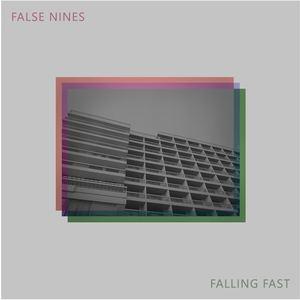 FalseNines - Greater Things