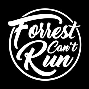 Forrest Can't Run - Last Of You