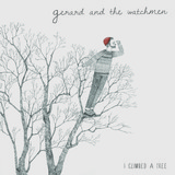 Gerard and the Watchmen