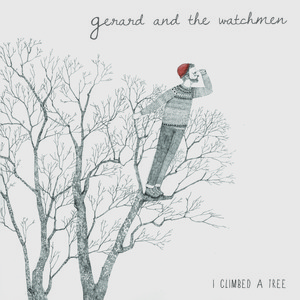 Gerard and the Watchmen - Cureless Love
