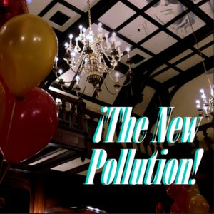 The New Pollution - Stop Stopping Me
