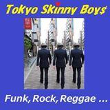 Tokyo Skinny Boys