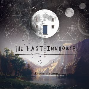 The Last InnHouse - Love My Ghosts