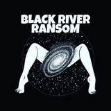 Black River Ransom