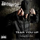 Tear You Up - Bigshot