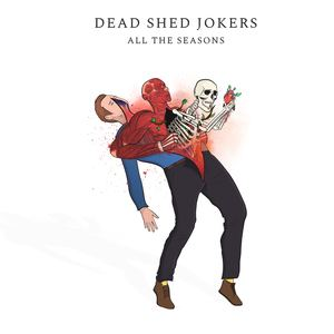 Dead Shed Jokers - Aesopica#15