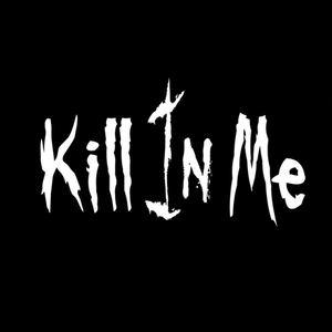Kill In Me