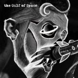 The Gulf of Space