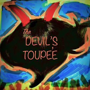 The Devil's Toupee - Devil To pay