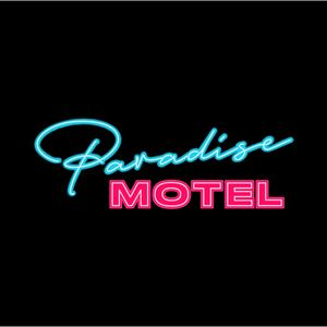 Paradise Motel - Anything But You