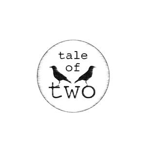 Tale of Two - Broken