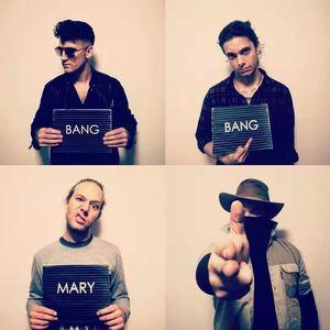 Bang Bang Mary