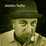 Mama Huhu
