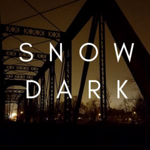 Snow Dark - Bloomington
