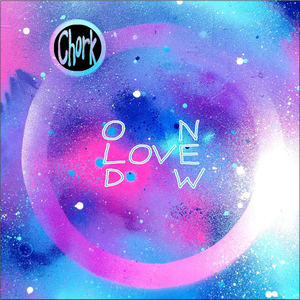 Chork - Old New Love