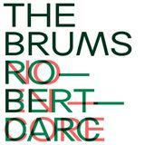 The Brums - Robertdarc