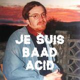 Baad Acid
