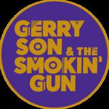 Gerry Son & The Smokin' Gun