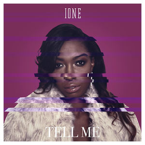 Ione - Tell Me