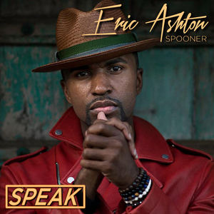 Eric Ashton Spooner - SPEAK