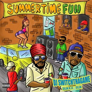 DJ SwitchThaGame  - Summertime Fun