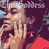 The Goddess  - Netflix & Chill