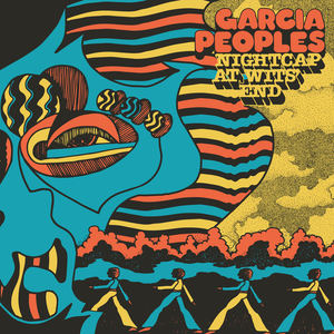 Garcia Peoples - Gliding Through