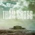 Thom Cross - Dance On Glass