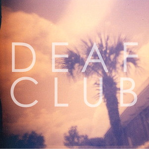 Deaf Club - Hana
