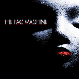 the fag machine - Formaldehyde