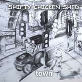 Shifty Chicken Shed