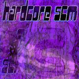 Hardcore Scm