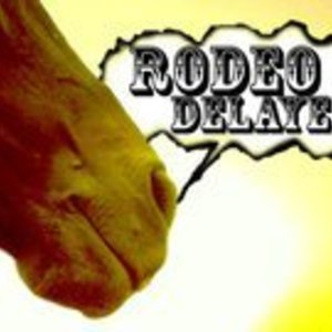 Rodeo Delayed