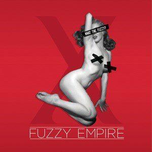Fuzzy Empire - Screaming Dancer