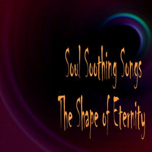 Soul Soothing Songs
