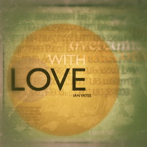 Ian Yates - With Love (Radio Edit)