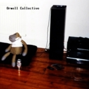Orwell Collective - Not the Same