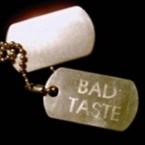 Bad Taste - Bad Taste