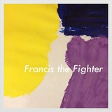 Francis The Fighter