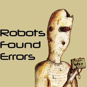 Robots Found Errors