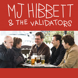 MJ Hibbett & The Validators - We Are The Giant Robots