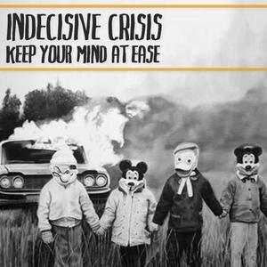 Indecisive Crisis